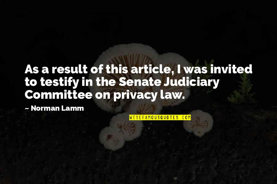 The Senate Quotes By Norman Lamm: As a result of this article, I was