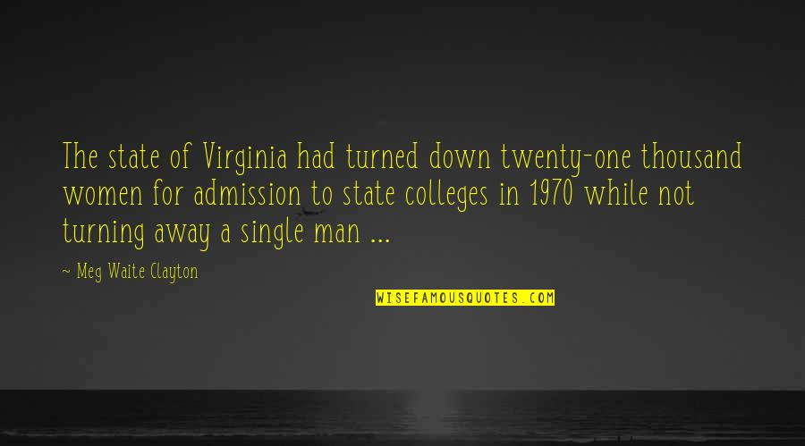 The Single Man Quotes By Meg Waite Clayton: The state of Virginia had turned down twenty-one
