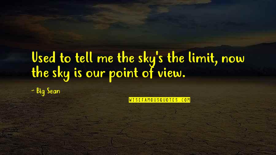 The Sky Is Not The Limit Quotes Top 52 Famous Quotes About The Sky