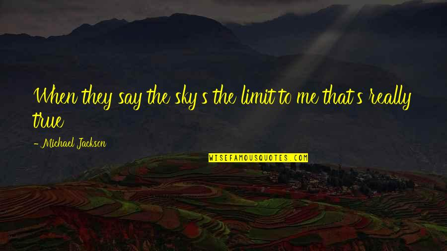 The Skys The Limit Quotes Top 67 Famous Quotes About The Skys The