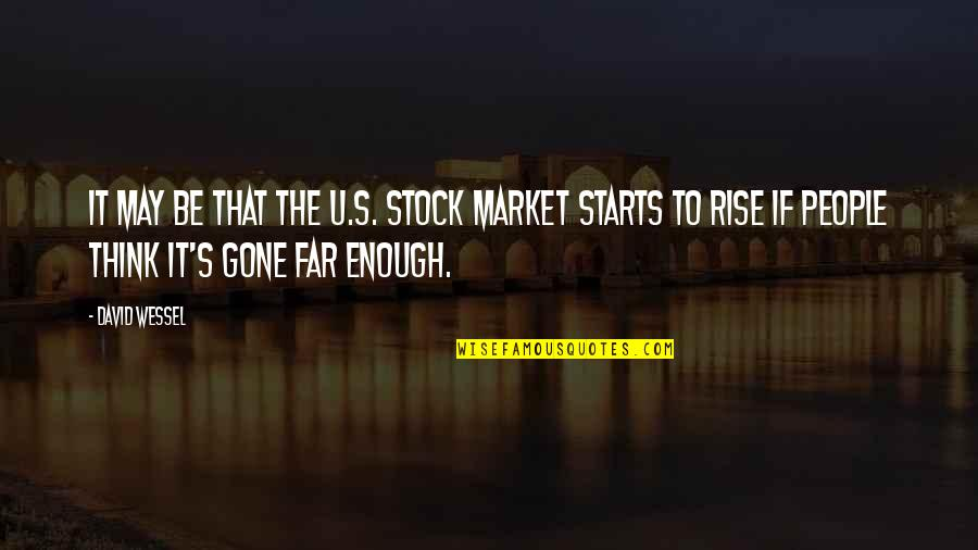 The Stock Market Quotes By David Wessel: It may be that the U.S. stock market