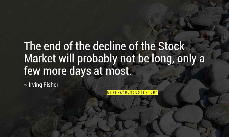The Stock Market Quotes By Irving Fisher: The end of the decline of the Stock