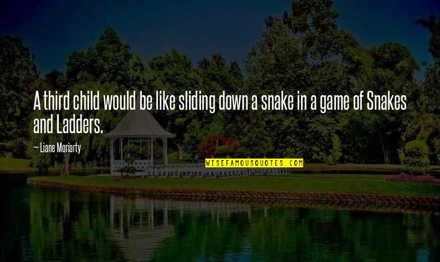 The Third Child Quotes By Liane Moriarty: A third child would be like sliding down