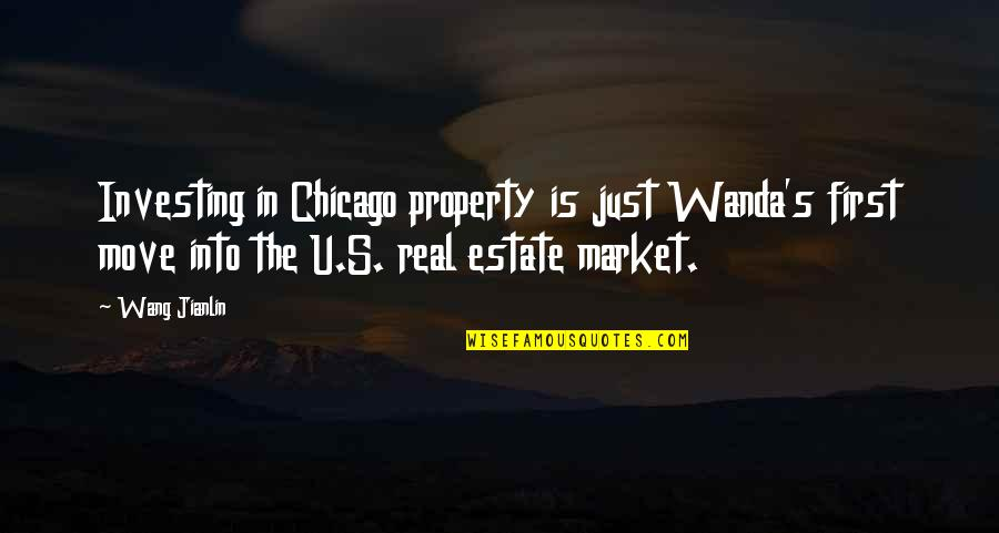 The U.s Quotes By Wang Jianlin: Investing in Chicago property is just Wanda's first