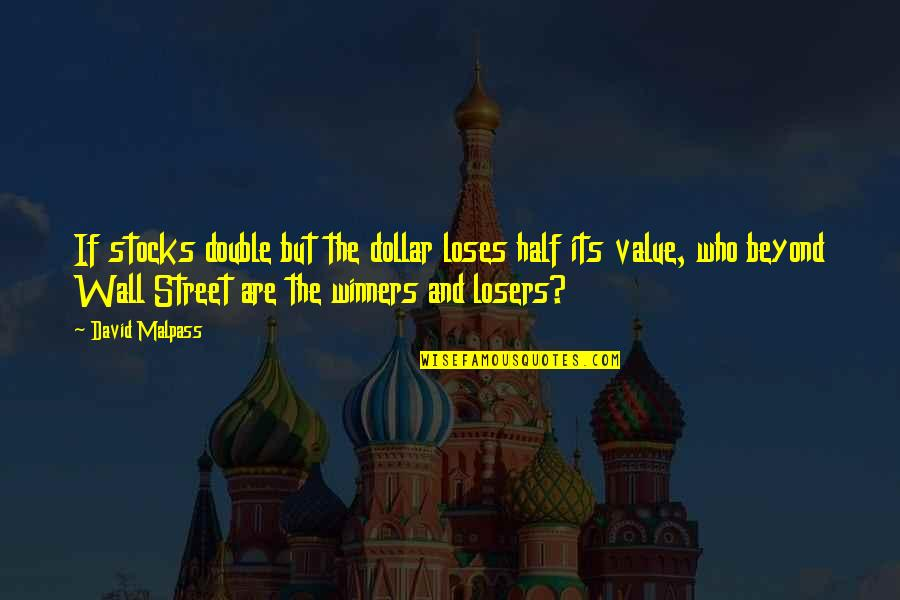 The Wall Street Quotes By David Malpass: If stocks double but the dollar loses half