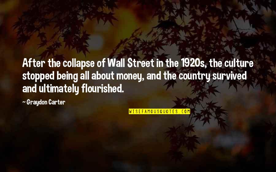 The Wall Street Quotes By Graydon Carter: After the collapse of Wall Street in the