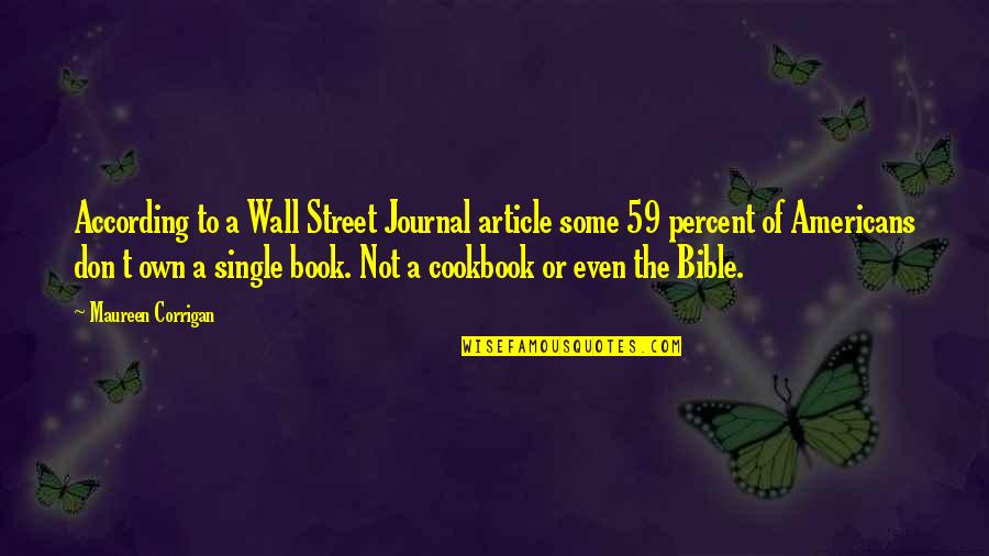 The Wall Street Quotes By Maureen Corrigan: According to a Wall Street Journal article some