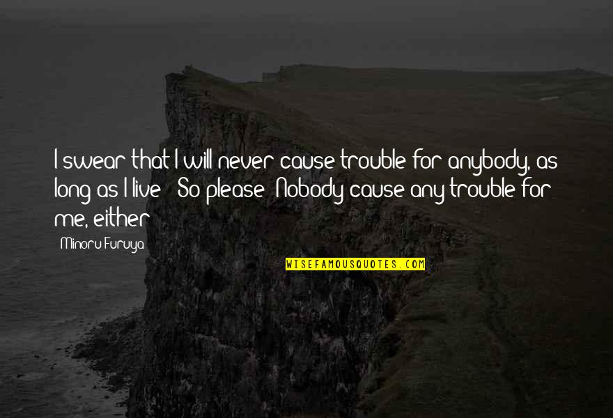 The Winter Vault Quotes By Minoru Furuya: I swear that I will never cause trouble