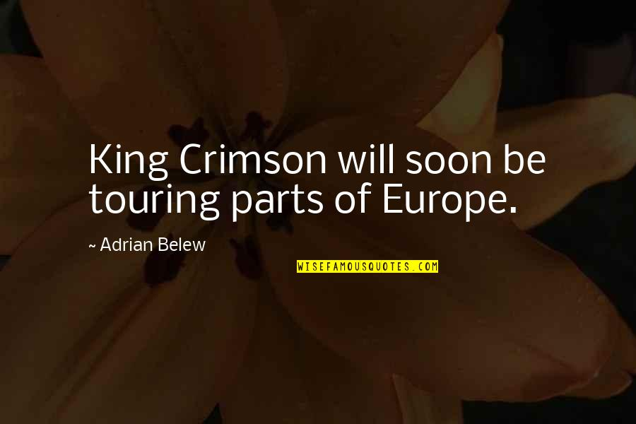 The Word Virus Quotes By Adrian Belew: King Crimson will soon be touring parts of