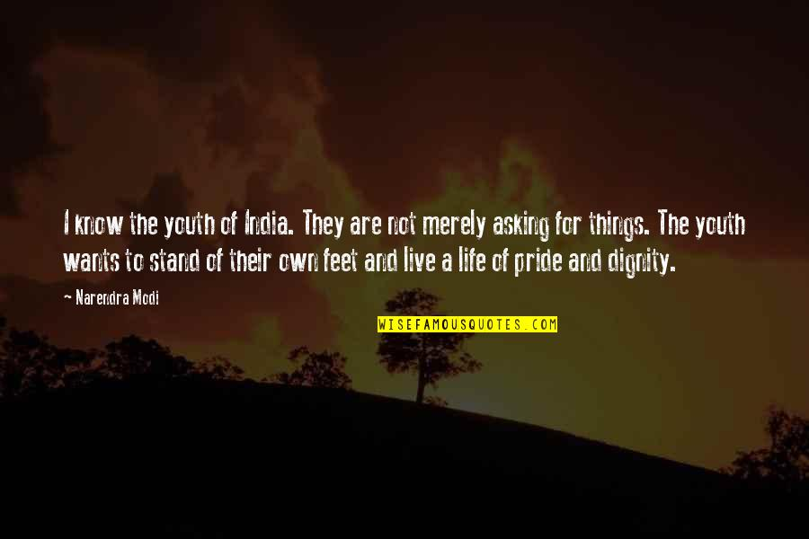 The Youth Quotes By Narendra Modi: I know the youth of India. They are