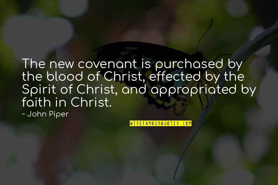 Theme Park Rides Quotes By John Piper: The new covenant is purchased by the blood