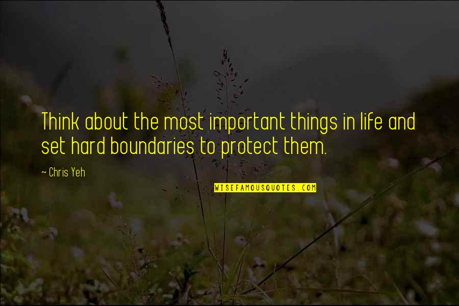There's More Important Things In Life Quotes By Chris Yeh: Think about the most important things in life