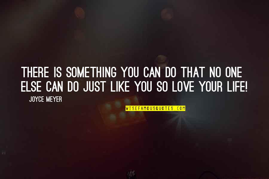 Theres No One Else Like You Quotes Top 34 Famous Quotes About