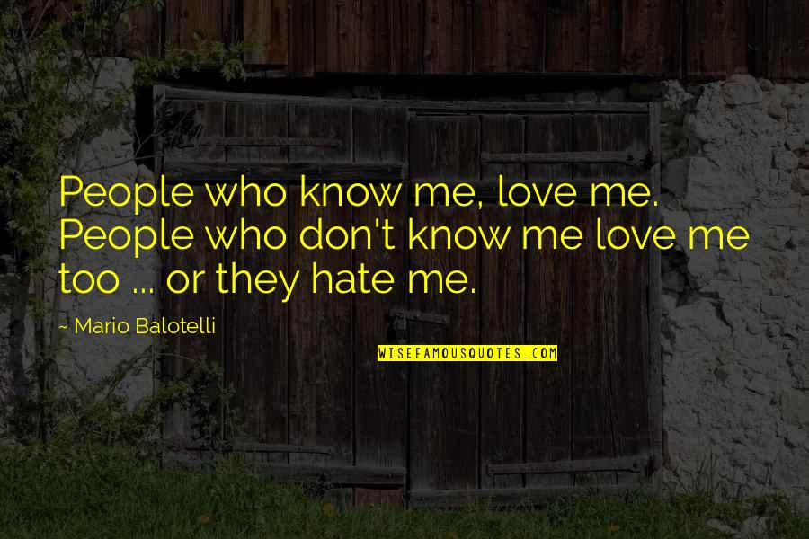 They Hate Me Quotes Top 90 Famous Quotes About They Hate Me