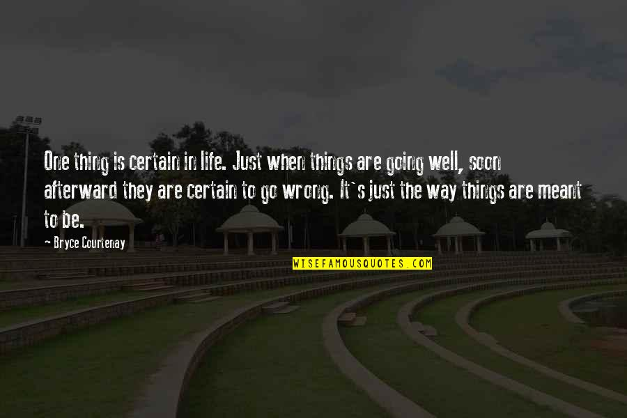 Things Go Wrong Quotes Top 100 Famous Quotes About Things Go Wrong