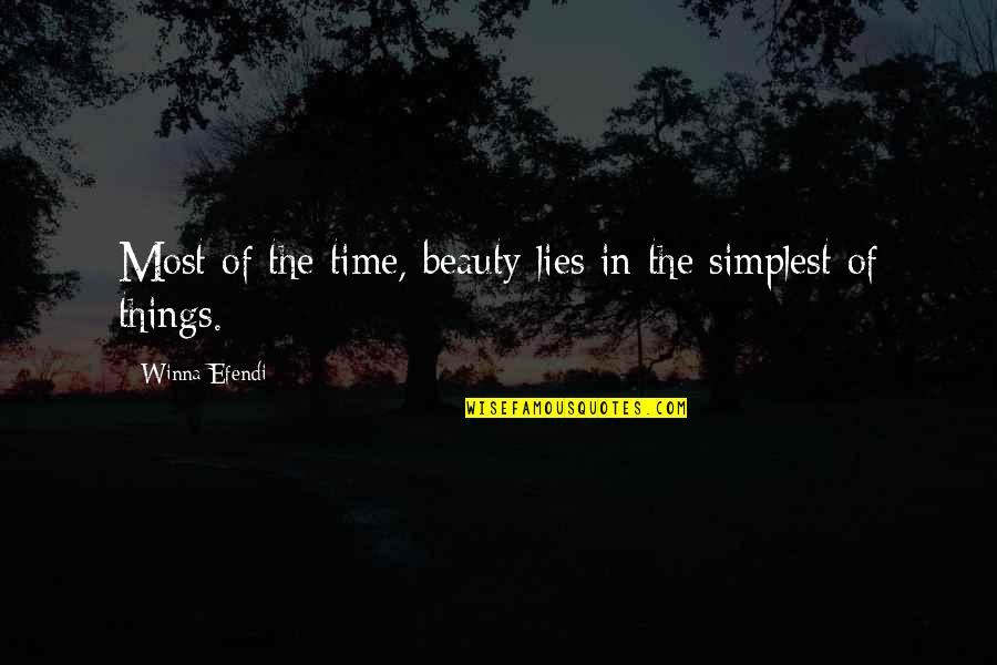 Things Of Beauty Quotes By Winna Efendi: Most of the time, beauty lies in the