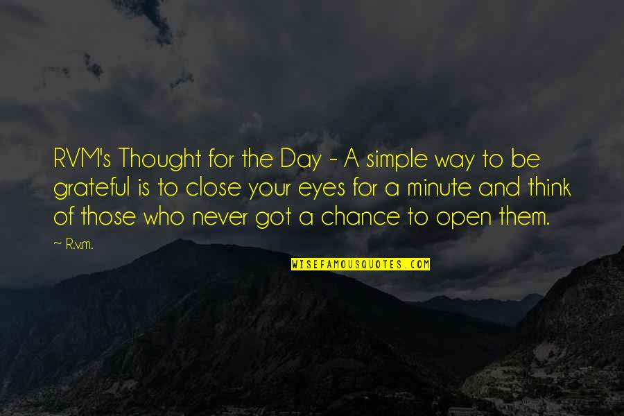 Think Of Life Quotes By R.v.m.: RVM's Thought for the Day - A simple
