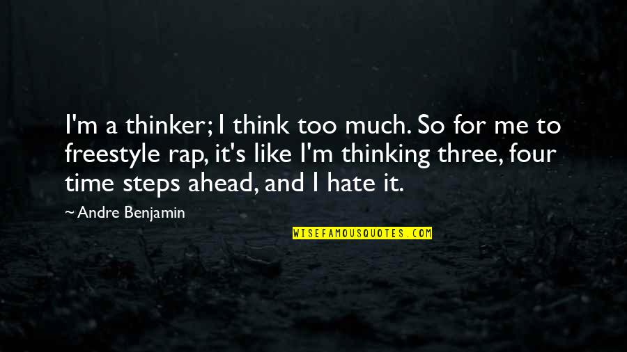 Think Too Much Quotes Top 100 Famous Quotes About Think Too Much