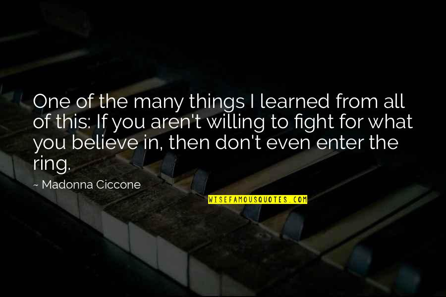 Thinking Before Sleeping Quotes By Madonna Ciccone: One of the many things I learned from