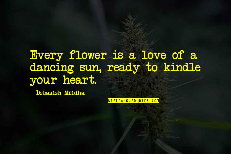 Thinking Too Much Pinterest Quotes By Debasish Mridha: Every flower is a love of a dancing