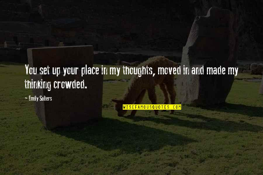 Thinking You're In Love Quotes By Emily Saliers: You set up your place in my thoughts,