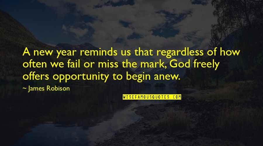 This Is How Much I Miss You Quotes By James Robison: A new year reminds us that regardless of