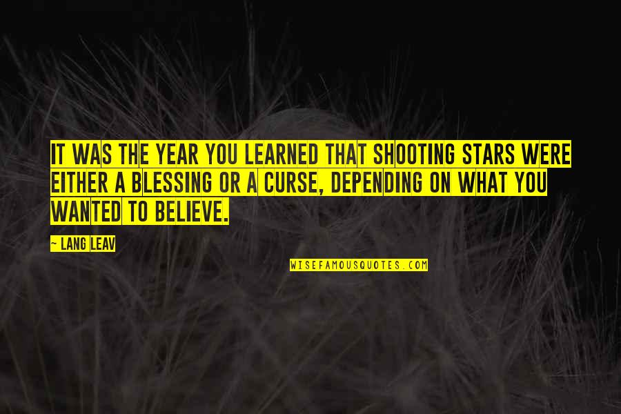 This Year I've Learned Quotes By Lang Leav: It was the year you learned that shooting