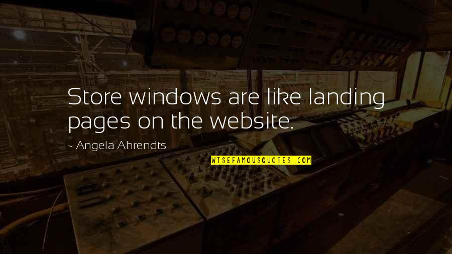 Thor 2 Darcy Quotes By Angela Ahrendts: Store windows are like landing pages on the