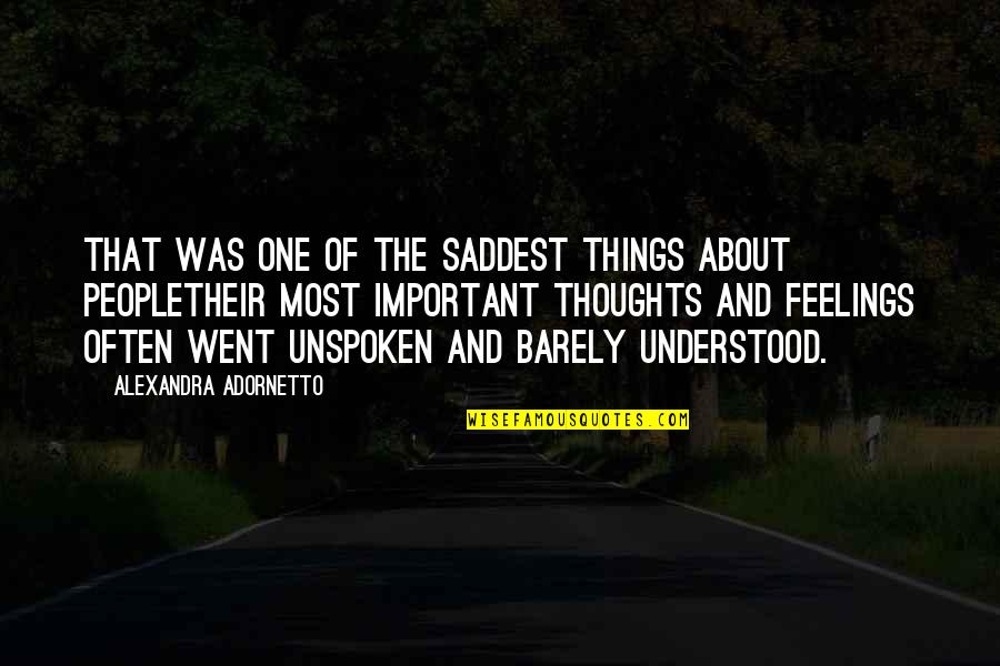 Thoughts And Feelings Quotes By Alexandra Adornetto: That was one of the saddest things about