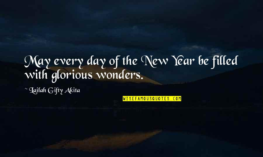 Thoughts The Day Quotes By Lailah Gifty Akita: May every day of the New Year be
