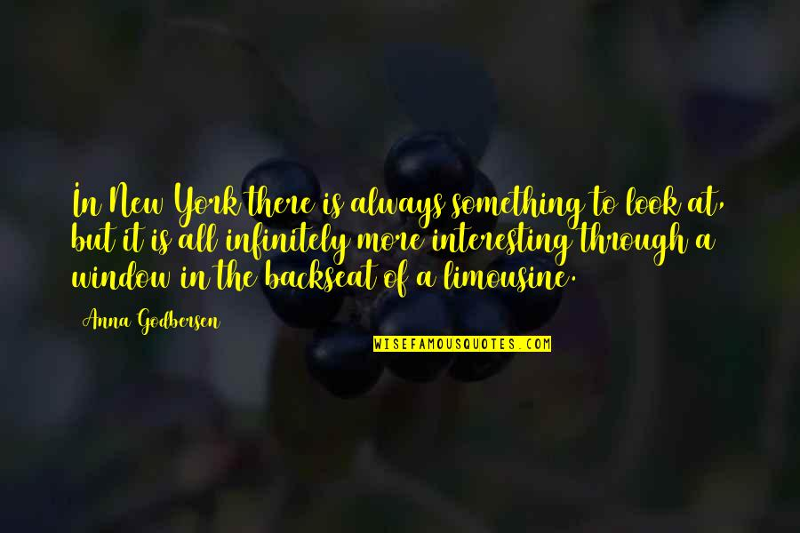 Through It All Quotes By Anna Godbersen: In New York there is always something to