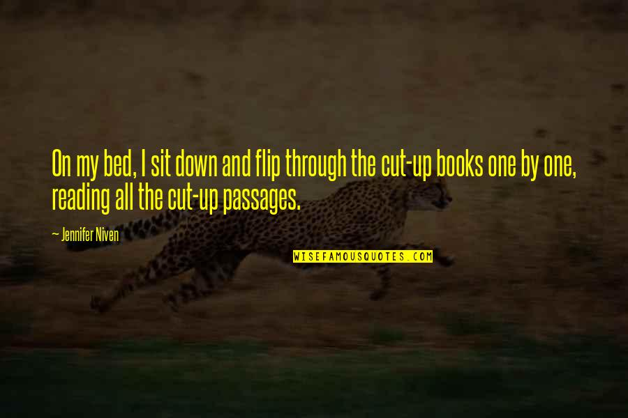 Through Up And Down Quotes By Jennifer Niven: On my bed, I sit down and flip