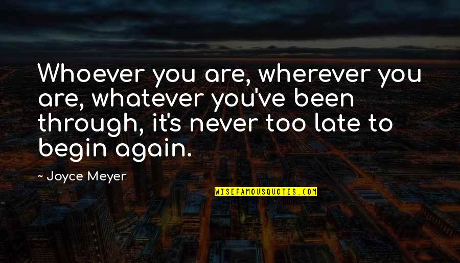 Through Whatever Quotes By Joyce Meyer: Whoever you are, wherever you are, whatever you've