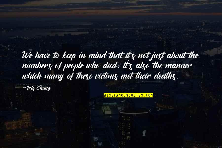 Till I Met You Quotes By Iris Chang: We have to keep in mind that it's