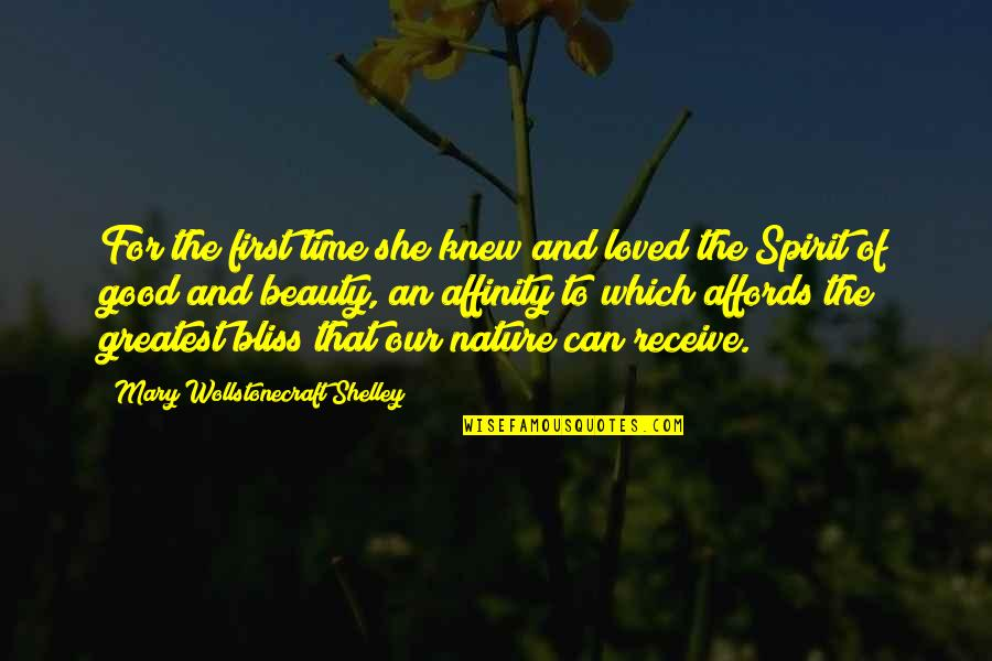 Time And Beauty Quotes By Mary Wollstonecraft Shelley: For the first time she knew and loved