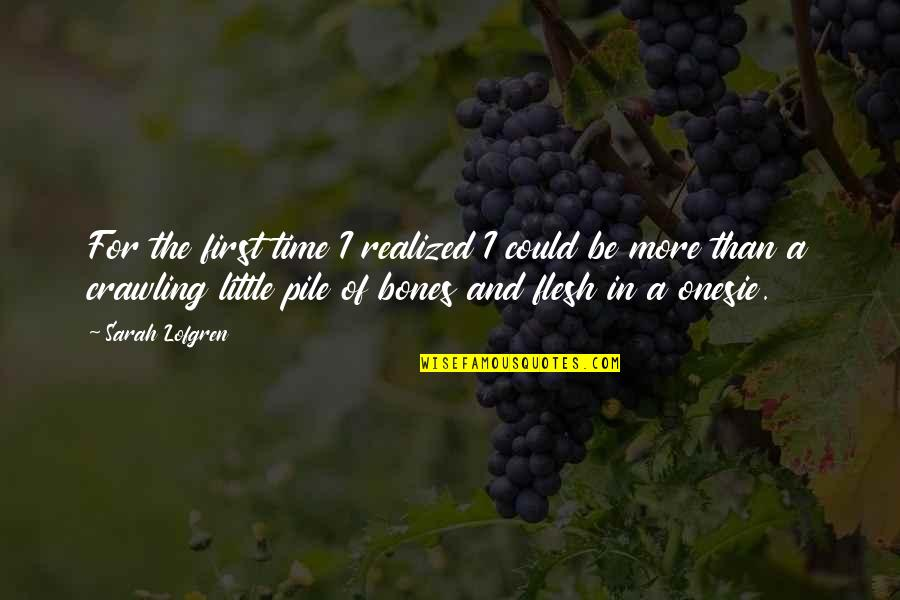Time And Childhood Quotes By Sarah Lofgren: For the first time I realized I could