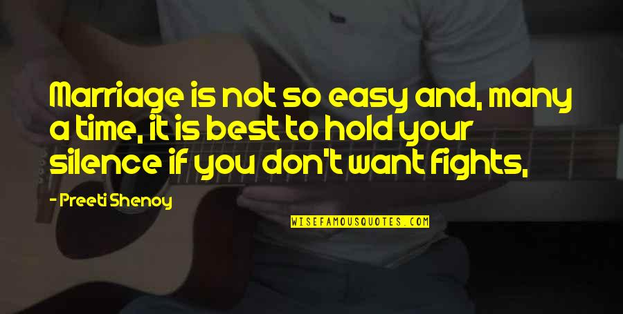 Time And Marriage Quotes By Preeti Shenoy: Marriage is not so easy and, many a