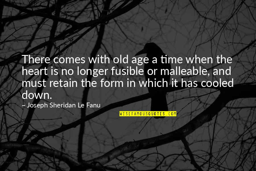 Time Comes Quotes By Joseph Sheridan Le Fanu: There comes with old age a time when