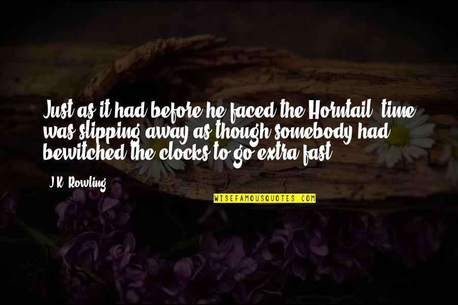 Time Fast Quotes By J.K. Rowling: Just as it had before he faced the
