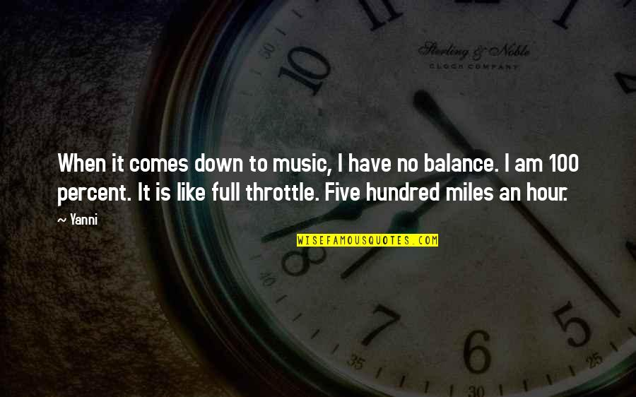 Time Flies Family Quotes By Yanni: When it comes down to music, I have