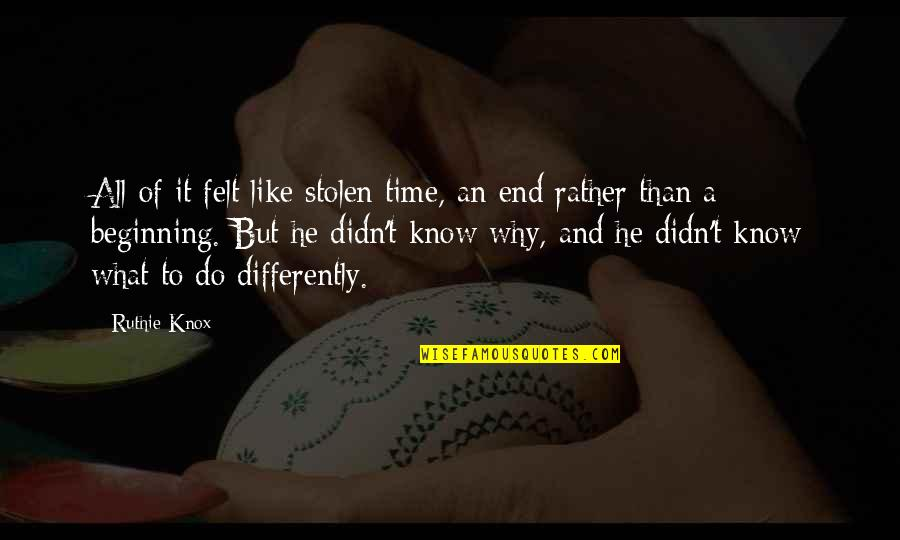 Time Flies So Fast My Son Quotes By Ruthie Knox: All of it felt like stolen time, an