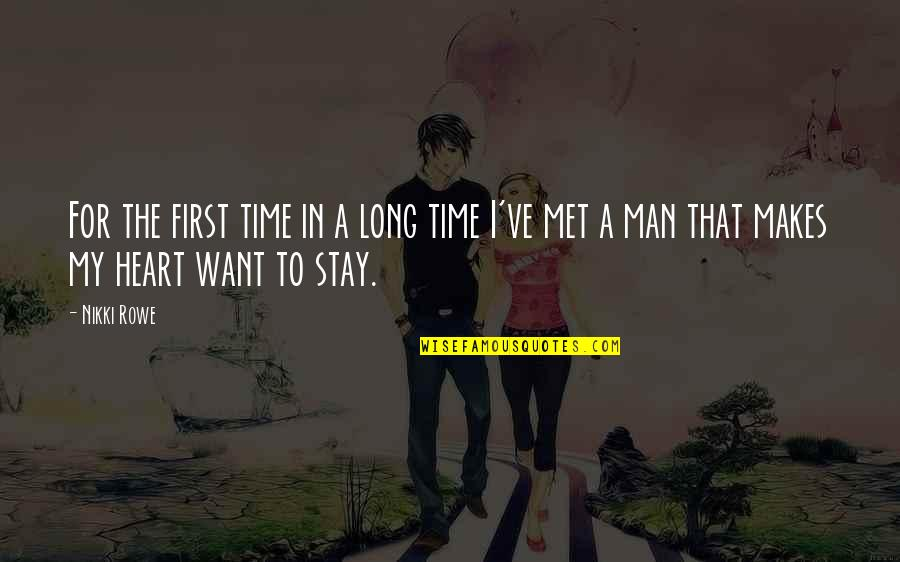 Time For Love Quotes By Nikki Rowe: For the first time in a long time