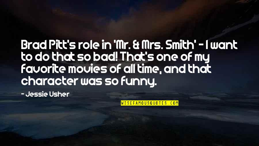 Time In Movies Quotes By Jessie Usher: Brad Pitt's role in 'Mr. & Mrs. Smith'