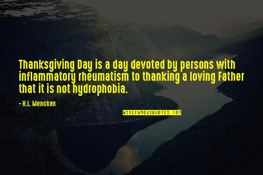 Tiny Tina Dlc Quotes By H.L. Mencken: Thanksgiving Day is a day devoted by persons