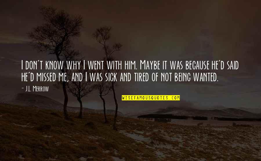Tired Of Being Sick Quotes: top 7 famous quotes about Tired ...