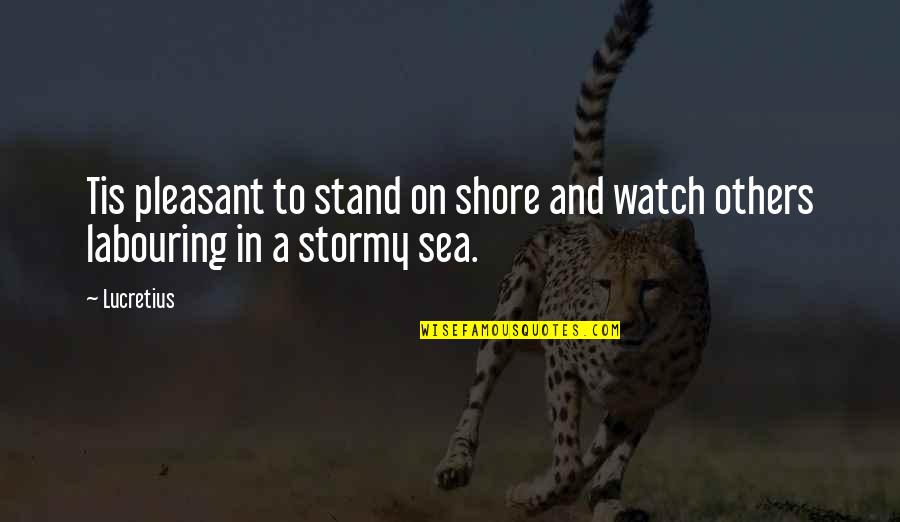 Tis Quotes By Lucretius: Tis pleasant to stand on shore and watch