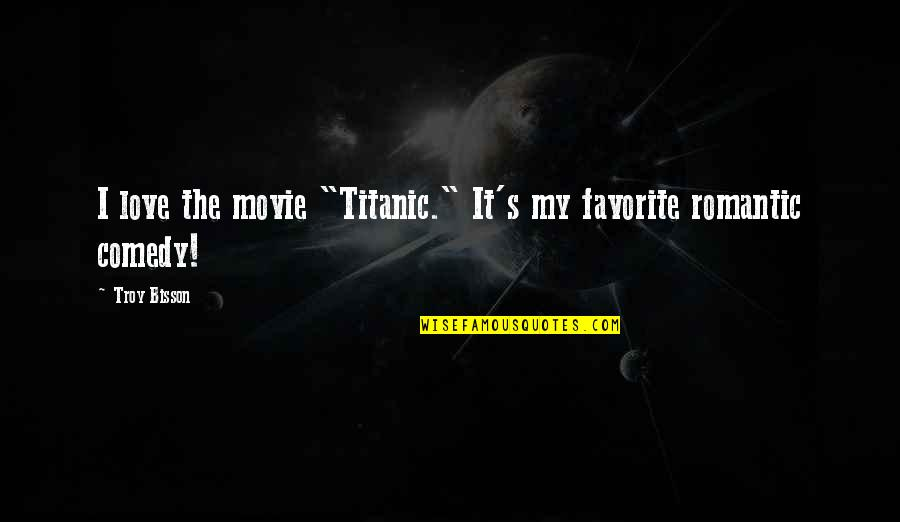 Titanic Love Quotes: top 24 famous quotes about Titanic Love