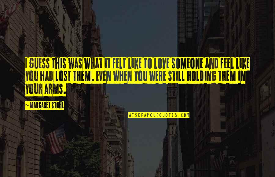 To Feel Pain Quotes By Margaret Stohl: I guess this was what it felt like