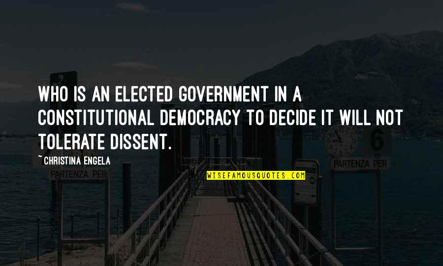 Tolerate Quotes By Christina Engela: Who is an elected government in a constitutional