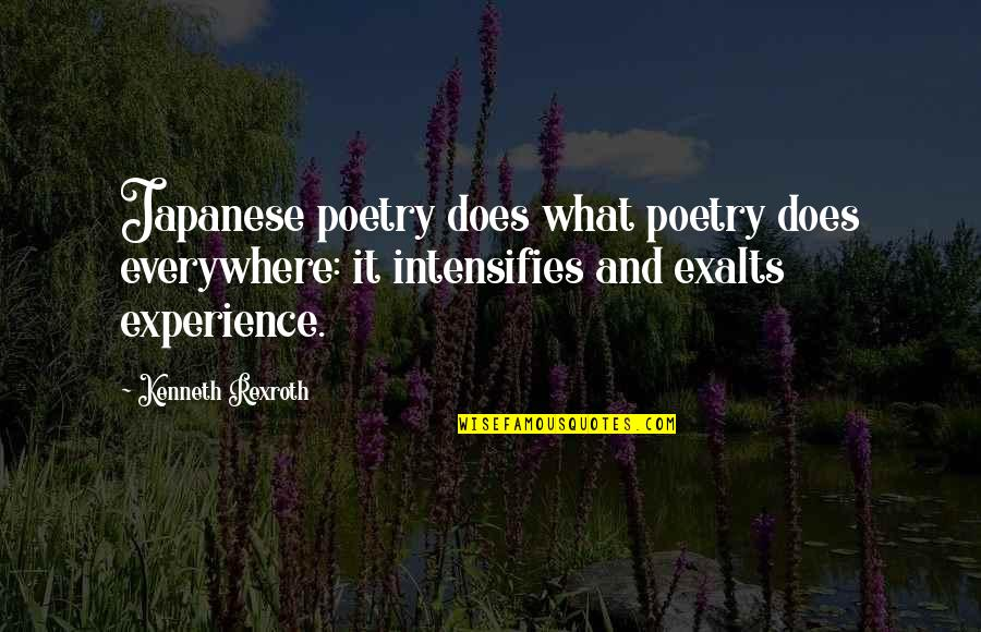 Tomb Marker Quotes By Kenneth Rexroth: Japanese poetry does what poetry does everywhere: it